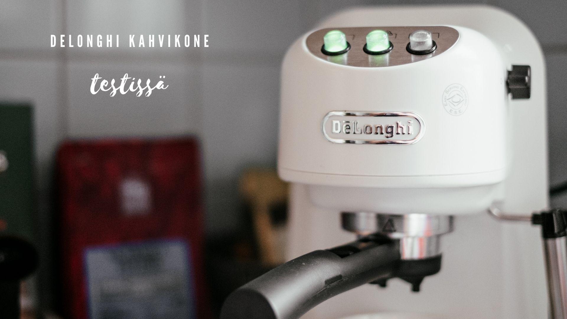 Testissä DeLonghi kahvikone